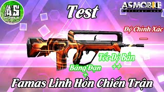 [Garena Free Fire] Test Skin Famas Linh Hồn | AS Mobile