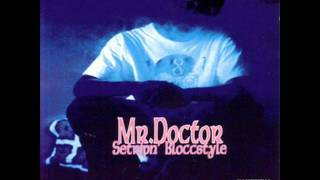 40 Oz & Chronic Dice - Mr. Doctor [ Setripn