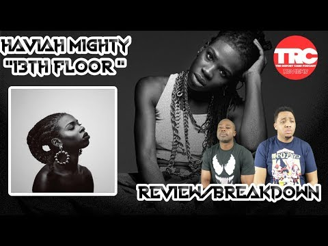 "Haviah Mighty ""13th Floor"" Review *Honest Review"" Mp3"