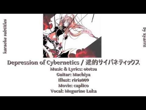 【Karaoke】Depression of Cybernetics【on vocal】otetsu