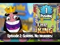 Clash Royale The King Cartoon Episode 2 Golems No Worries Level 1 Pushing in Royal Arena