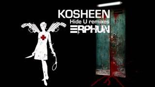 Kosheen - Hide U (Erphun's Exposed Remix)