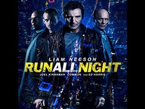 Run All Night HD Movie 2015