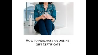 How to purchase a gift certificate online