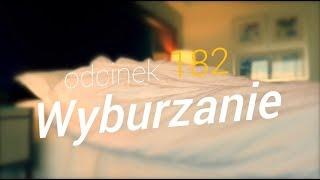 SzustaRano [#182] WYBURZANIE