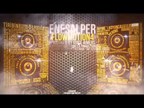 Enes Alper Flow Motion 4 (Sözleriyle)
