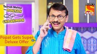 Your Favorite Character | Popatlal Gets Super Deluxe Offer | Taarak Mehta Ka Ooltah Chashmah