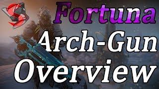 Warframe   Fortuna Arch-Gun Overview