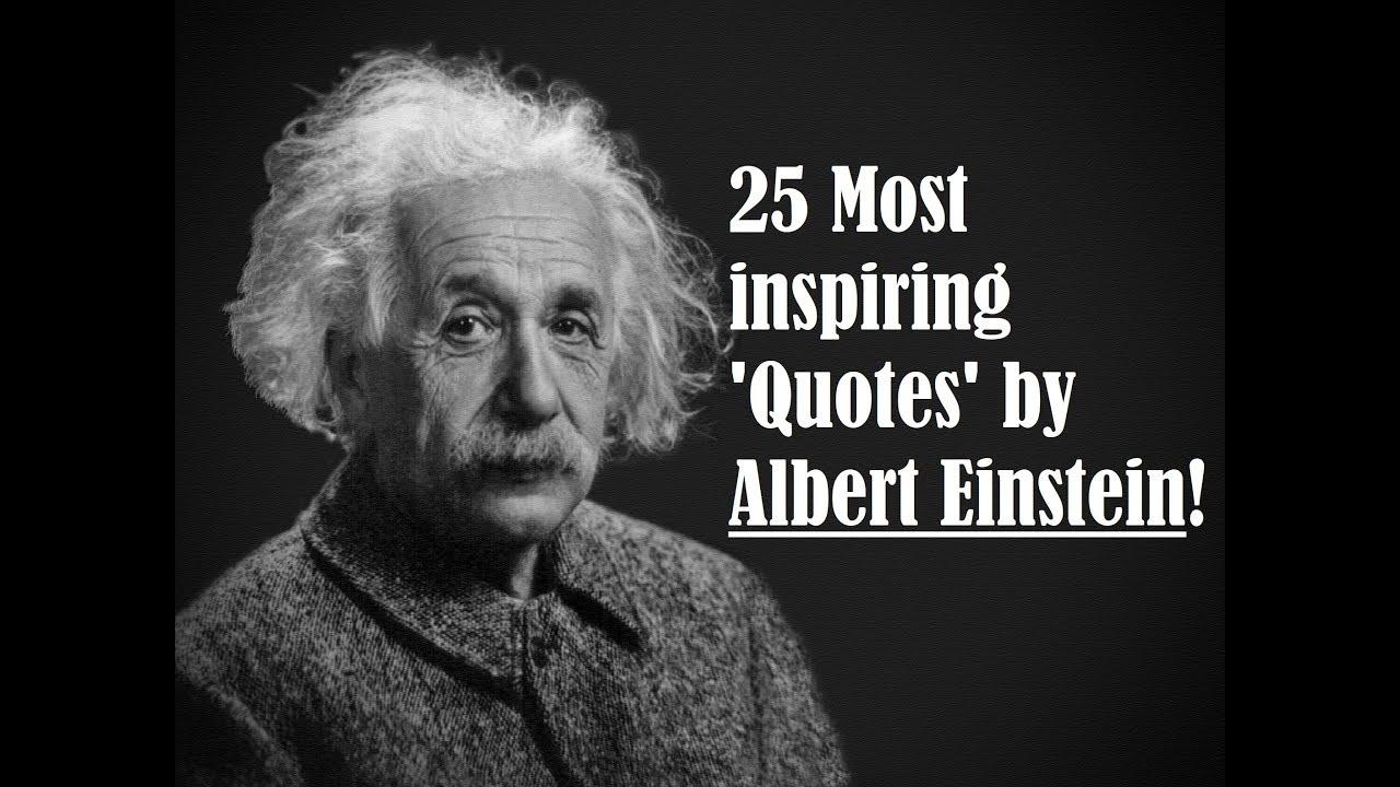 Famous Quotes by Albert Einstein - Albert Einstein Quotes