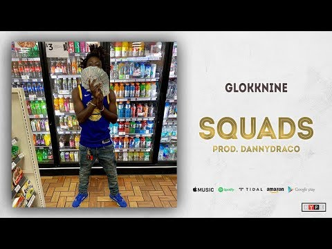 GlokkNine – Squads