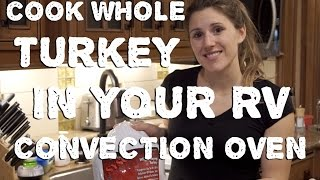 Cooking a Full Turkey in Your RV Convection Oven