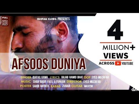 """Download """"Afsoos  Duniya""""   Kashmiri Hit Song   Ishfaq Kawa   Syed Muzafar  Qalaam Studio   2019"""
