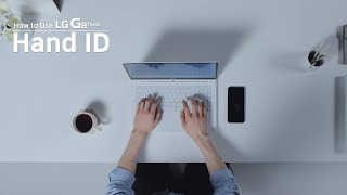 How to Use LG G8 ThinQ - Hand ID