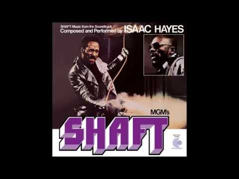 Theme From 'Shaft' - Isaac Hayes