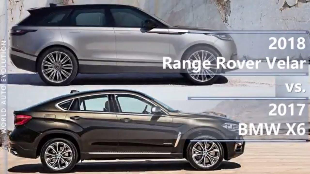 2018 Range Rover Velar Vs 2017 Bmw X6 Technical