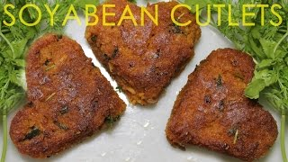 Healthy Soyabean Cutlets   Healthy Soya Kabab   Low Calorie Starters Recipe   Kanak's Kitchen