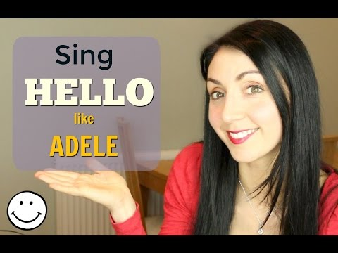 How to Sing: HELLO like Adele - Singing Lesson
