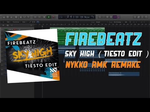 Firebeatz - Sky High ( Tiësto Edit ) ( NyKKo RMK Remake )