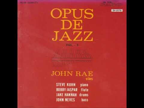 Johnny Rae – Opus De Jazz Vol. 2 ( Full Album )