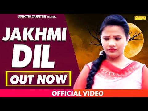Jakhmi Dil | Samita Thakur, NS Kiala, Naresh Kinala | Haryanvi Video Song