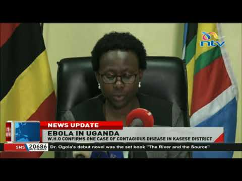 W.H.O confirms one case of Ebola in Kasese district, Uganda