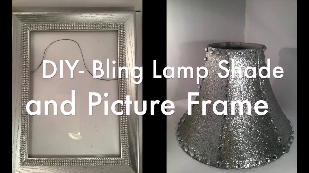 DIY   Bling Lamp Shade and Picture Frame Video - YouTube