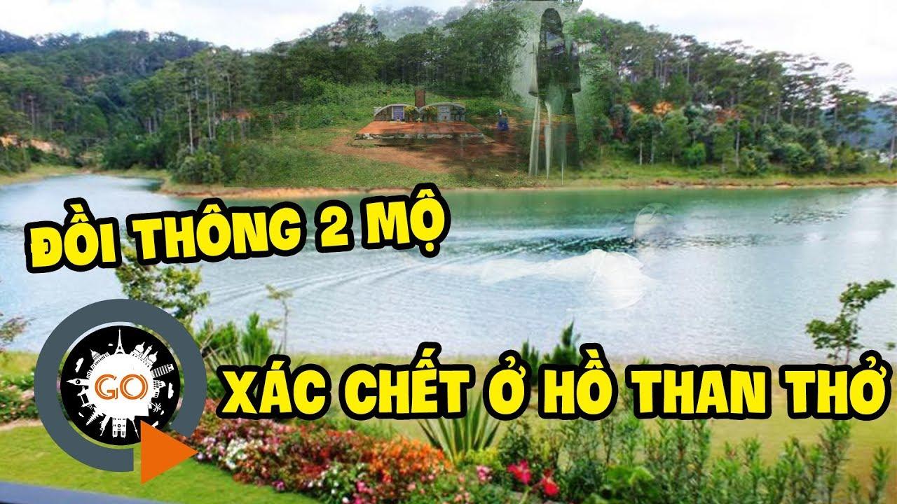Xác cô Thảo ở Hồ Than Thở và sự thật về Đồi Thông Hai Mộ Đà Lạt | Two Graves Hill