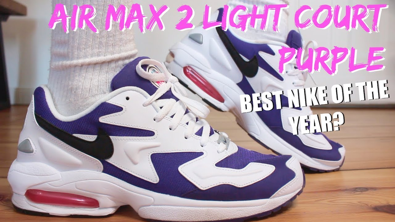 NIKE AIR MAX2 LIGHT COURT PURPLE REVIEW + ON FEET BEST GR NIKE OF THE YEAR?