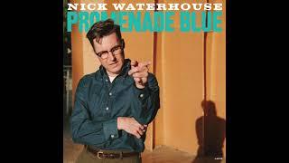 Nick Waterhouse - Medicine (Official Stream)