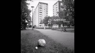 e26quent (Eloquent & dude26) - Unter Schüben (mit Anthony Drawn)