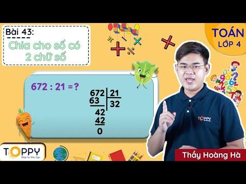 Chia cho số có 2 chữ số - Toán lớp 4   Bài 43   Đạt 8,9 dễ dàng cùng Toppy