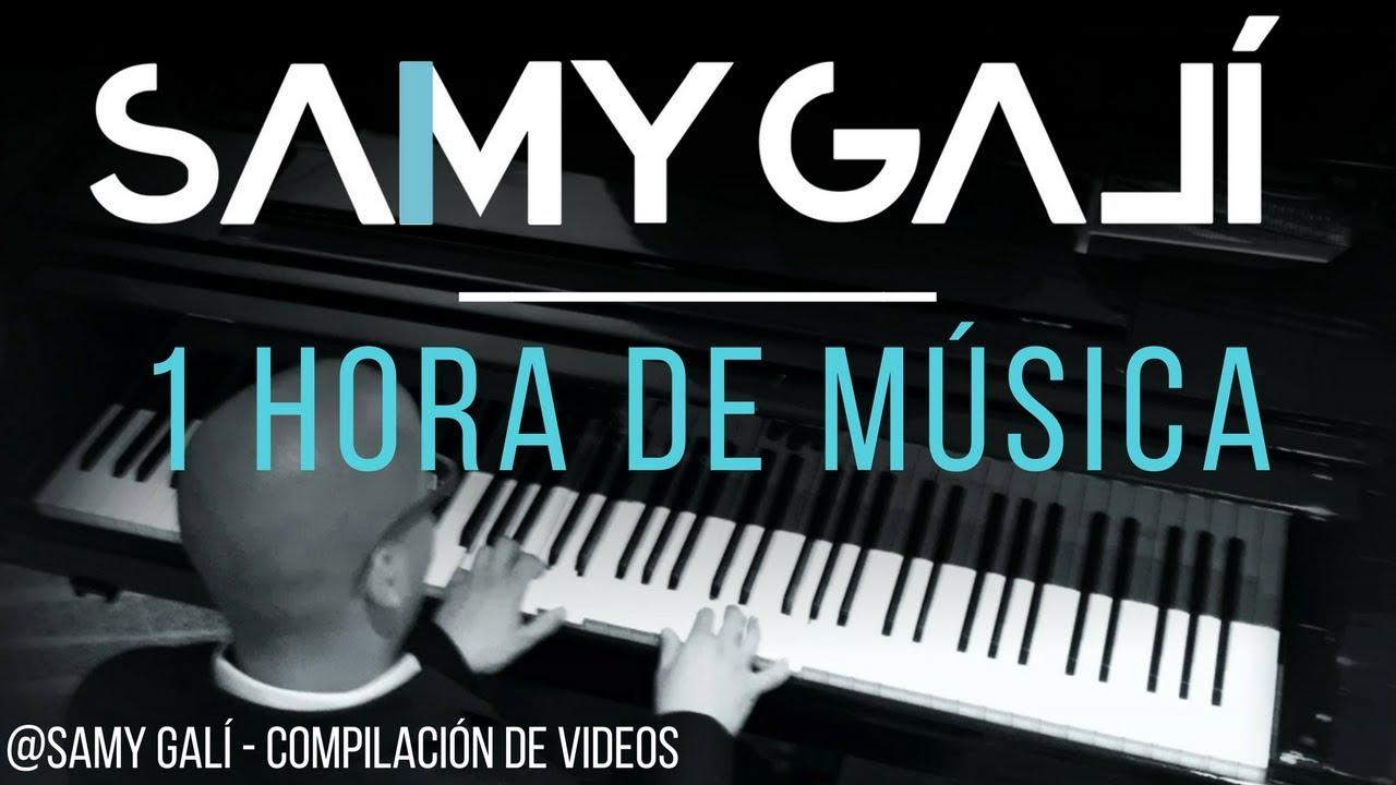 Samy Galí 1 Hora De Música Cristiana Instrumental En Piano Youtube