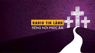 Mùa Chay - Phát Thanh Tin Lành - Mục sư Nguyễn Thỉ