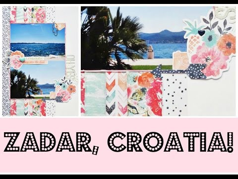 Travel Album Process #2 | Zadar, Croatia