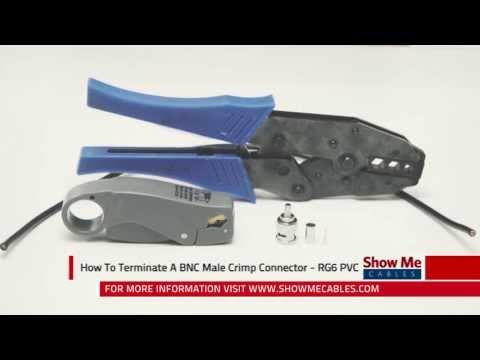 How To Make A BNC Male Crimp Connector - RG6 PVC #322