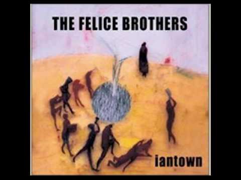 The Felice Brothers - Iantown (Full Album)