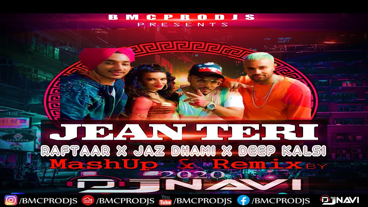 Jean Teri I Jaz Dhami Ft Raftaar I DjNavi Club Remix I Latest Punjabi Remix Songs 2020 I Top Hits 20