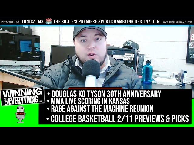 2/11/20 Tyson Douglas 30 years later, MMA live scoring in Kansas, RATM, College Basketball Picks