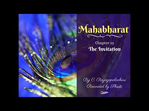Mahabharat Audio Series in English, Chapter 23 (out f 106) The Invitation, Recorded by Shruti