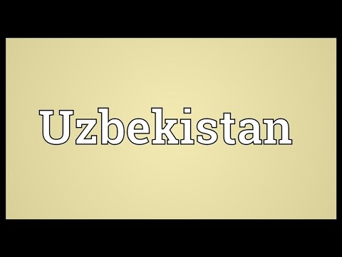 Uzbekistan Meaning