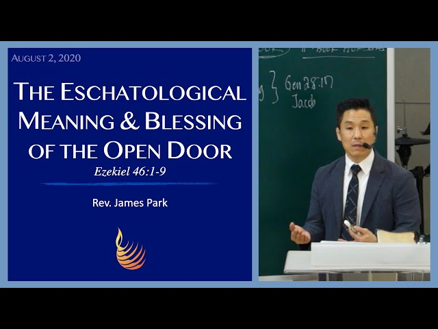 The Eschatological Meaning and Blessing of the Open Door