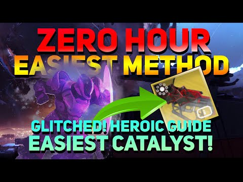 Zero Hour SOLO Easy Catalyst How to Solo Heroic Mode   GLITCH is now patched..:(   Destiny 2   from YouTube · Duration:  17 minutes 27 seconds