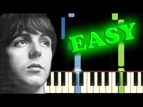 THE BEATLES - YESTERDAY - Easy Piano Tutorial