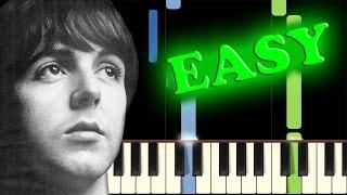 Video THE BEATLES - YESTERDAY - Easy Piano Tutorial download MP3, 3GP, MP4, WEBM, AVI, FLV November 2018
