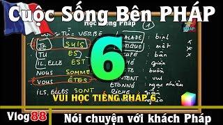 Học Tiếng Pháp # 6 : Mẹo để học nhanh tiếng Pháp - Cuộc Sống Bên PHÁP vlog #88