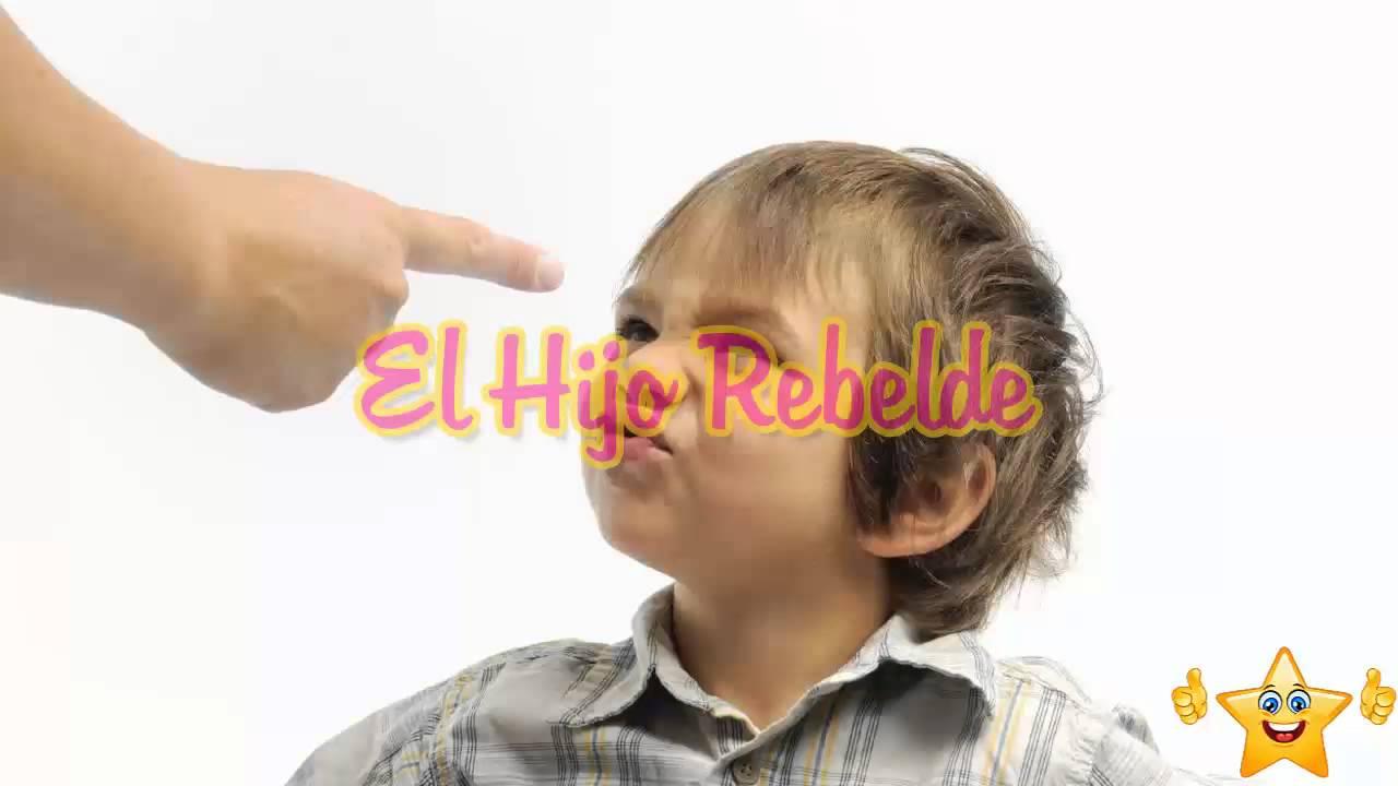 El hijo rebelde Reflexiones para meditar Videos de reflexiones