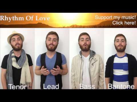 Rhythm of Love - PLAIN WHITE T'S -- One Man A Cappella Quartet