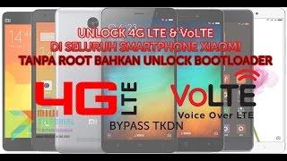 Cara Ampuh Memunculkan 4G LTE dan VoLTE di Seluruh Smartphone Xiaomi Tanpa Root/Unlock Bootloader