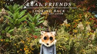 "Real Friends - ""Looking Back"" (This Wild Life Cover)"