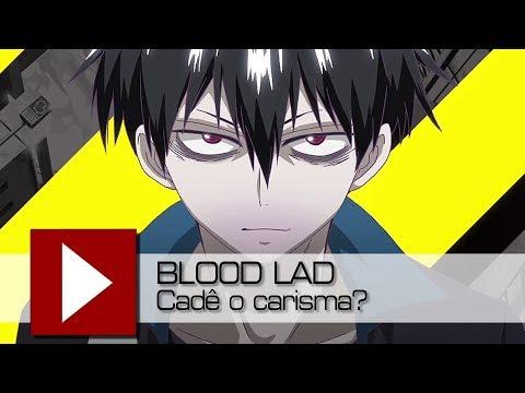 Blood Lad e a importância do carisma | Video Quest - YouTube